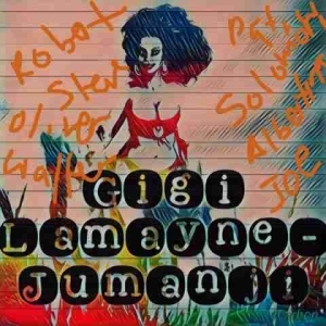 Gigi Lamayne - Jumanji